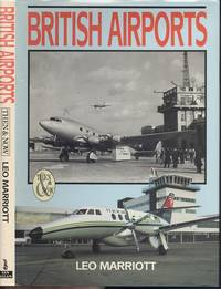 British Airports Then and Now