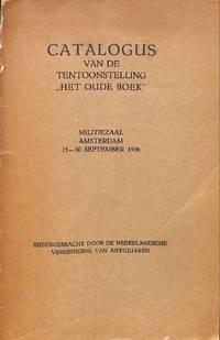 Catalogus van de tentoonstelling Het Oude Boek.