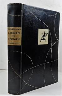 Fashion is Spinach by Hawes, Elizabeth