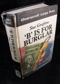 'B' Is For Burglar Large Print
