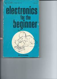Electonics for the Beginner by J A Stanley - Paperback - 1968 - from koko371000 (SKU: 525)