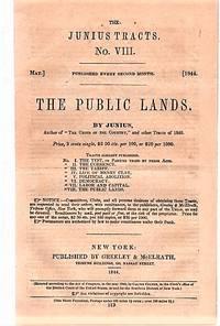 image of THE PUBLIC LANDS.  By Junius.