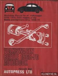 Volkswagen Beetle 1968-70 autobook. Workshop manual for all Volkswagen 1200, 1300, 1500 models of the Beetle and Karmann-Ghia 1968-70