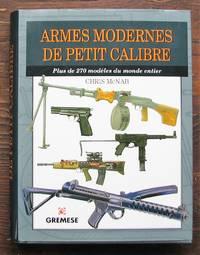 image of Armes modernes de petit calibre. Plus de 270 modèles du monde entier
