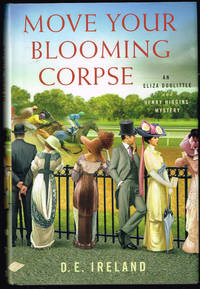 image of Move Your Blooming Corpse: An Eliza Doolittle & Henry Higgins Mystery