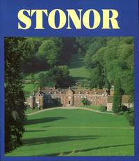 image of Stonor : Home of the Stor Family for at Least Eight Centuries