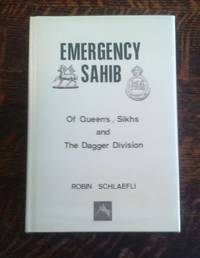 Emergency Sahib : Of Queen's, Sikhs and Dagger Division
