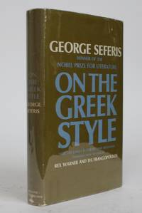 On the Greek Style: Selected Essays in Poetry and Hellenism