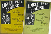 Friendly Songs for Friendly People, 2 vols (SIGNED)