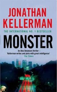 Monster Alex Delaware series  Book 13: An engrossing psychological thriller