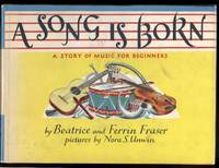 A SONG IS BORN A Story of Music For Beginners