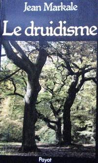 image of Le druidisme. Traditions et dieux des Celtes