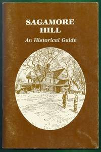 Sagamore Hill.  A Historical Guide