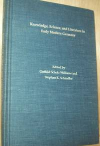 Knowledge, Science and Literature in Early Modern Germany