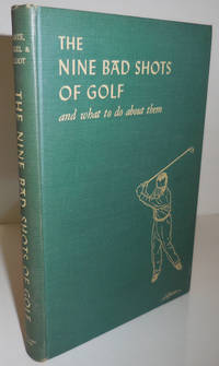 The Nine Bad Shots Of Golf and What To Do About Them