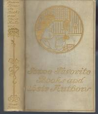 Some Favourite Books and Their Authors, With Biographical Sketches and Illustrative Extracts