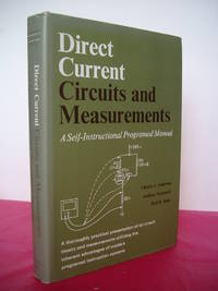 Direct Current Circuits and Measurements: A Self-Instructional Programed Manual