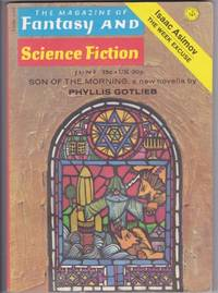 The Magazine of Fantasy and Science Fiction June 1972 - Tarzan of the Grapes, Sad Solarian Screenwriter Sam, Variation of a Theme, Son of the Morning, Affair with a Lonesome Monster, A Hundred Miles is Forever, The Week Excuse, +