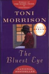 The Bluest Eye by Toni Morrison - 1994-03-06