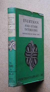 Everyman and Other Interludes.