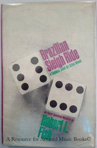 BRAZILIAN  SLEIGH RIDE by Fish. Robert L - First Edition - 1965 2019-08-22 - from Resource for Art and Music Books (SKU: 170323023)