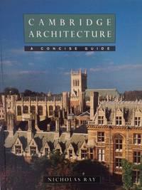 Cambridge Architecture A Concise Guide.