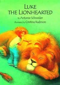 Luke the Lionhearted by Kadmon, Cristina