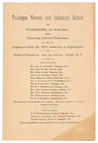 [Pamphlet]: Tuskegee Normal and Industrial School at Tuskegee, Alabama, for Training Colored Teachers, Organized July 4th, 1881, under Act of Legislature
