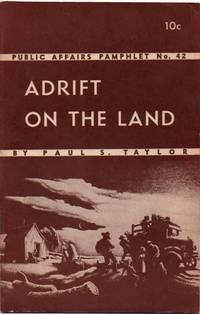 Adrift on the Land. Public Affair Pamphlet No. 42