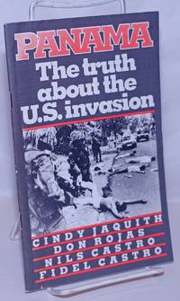 image of Panama: the Truth About the U. S. Invasion