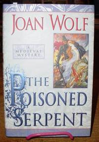 The Poisoned Serpent
