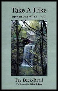 image of TAKE A HIKE - Exploring Ontario Trails Volume (1) (i) One