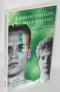 Lesbians and gay visions of Ireland: toward the twenty-first century