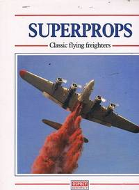 Superprops: Classic Flying Freighters