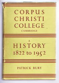 The College of Corpus Christi and of the Blessed Virgin Mary, A History 1822-1952