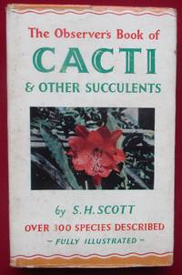 image of The Observer's Book of Cacti and other Suculents. Over 300 Species Described.