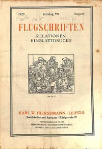 Catalogue 594/1929: Flugschriften. Relationen. Einblattdrucke.