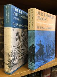 THE BIRTH OF THE UNITED STATES, 1763-1816/OUR FEDERAL UNION: THE UNITED STATES FROM 1816-1865 [TWO VOLUMES ONLY]