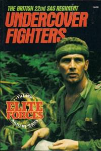 Undercover Fighters: The British 22nd Sas Regiment (Villard Military Series : Elite Forces)