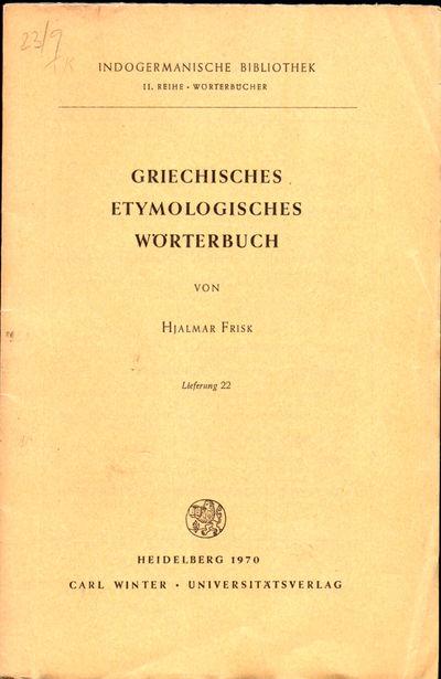 Heidelberg: Carl Winter, 1970. Paperback. Very good. 1057-1154pp. Wraps tanned, else very good.