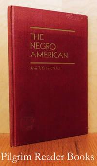 The Negro American: A Mission Investigation.