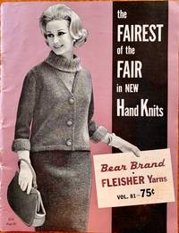 The Fairest of the Fair in New Hand Knits (Volume 81)