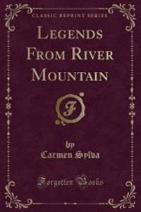 Legends from River Mountain (Classic Reprint) by Carmen Sylva - 2016-06-21 - from Books Express (SKU: 133254178X)