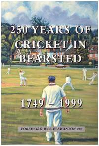 image of 250 YEARS OF CRICKET IN BEARSTED