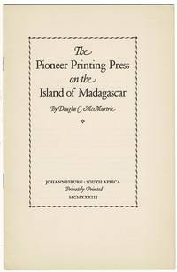 The pioneer printing press on the Island of Madagascar