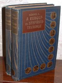 A Rudolf Es Stefania Tavakhoz Teleki Samuel Grof Felfedezo Utja  Kelet-Afrika Egyenlitoi Videkein 1887-1888-Ban