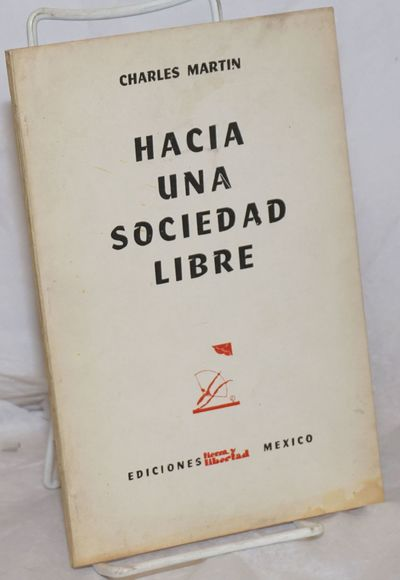 Mexico City: Ediciones Tierra y Libertad, 1964. 76p., wraps, 5.5x8.25 inches, wraps lightly worn and...