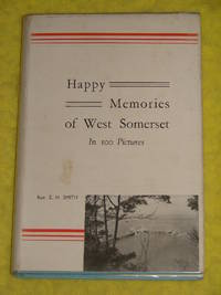 Happy Memories of West Somerset in 100 pictures.