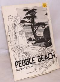 image of Pebble Beach: the way it was