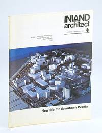 Inland Architect, Chicago Chapter, American Institute of Architects (AIA), February (Feb.) 1974 - New Life for Downtown Peoria